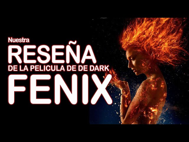 Cine | Reseña X-Men: Dark Phoenix | CaosDc