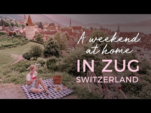 The Best Things to do in ZUG SWITZERLAND: Follow us on a Weekend at Home