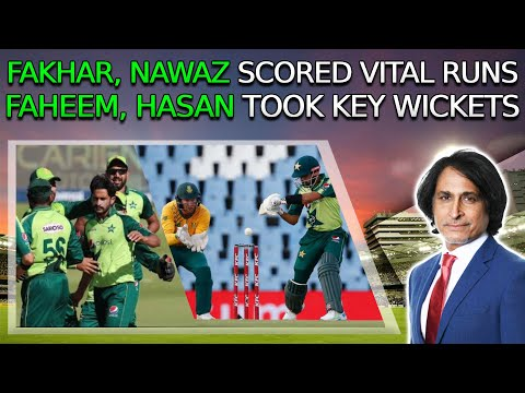Ramiz Raja: Fakhar, Nawaz scored vital runs | Faheem, Hasan took key wickets