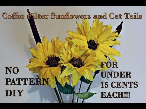 How to Make Coffee Filter Sunflowers and Cat Tails