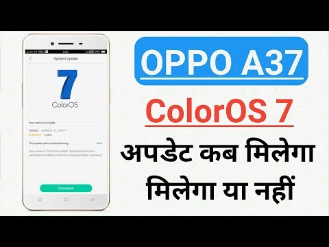 OPPO A37 ColorOS 7 Update Information A To Z