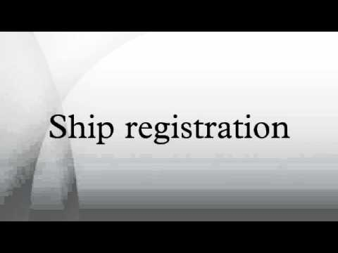 Ship registration