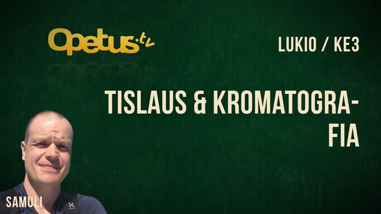 Tislaus  U0026 Kromatografia