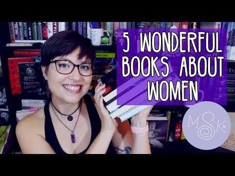 5 WONDERFUL BOOKS ABOUT WOMEN.