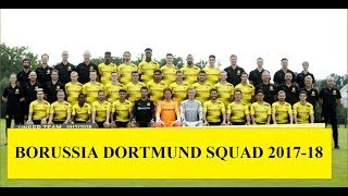 Borussia Dortmund Squad First Team 2017-18 ||HD|| (Official)