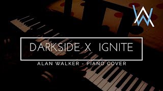Alan Walker - Darkside x Ignite (Piano Cover)