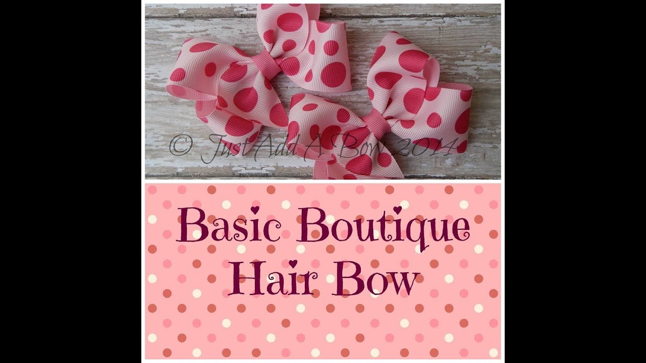 boutique style hair bow tutorial how to make a basic boutique bow tutorial by just add a 6832