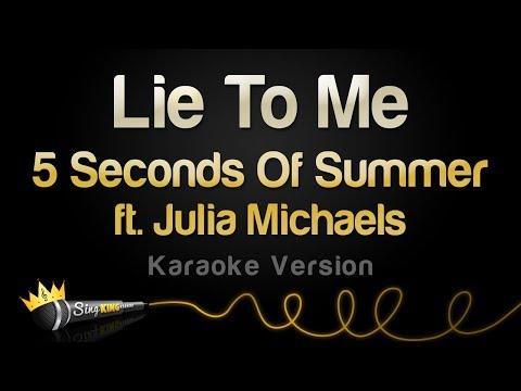 5 Seconds Of Summer Ft. Julia Michaels - Lie To Me (Karaoke Version)