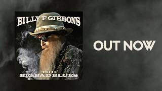 Billy F Gibbons' New Album The Big Bad Blues is Out! thumbnail