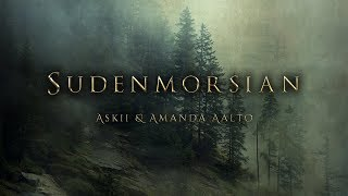 Sudenmorsian (Wolf's Bride) | Nordic Celtic Vocal Orchestral Fantasy Music | ASKII & Amanda Aalto