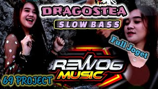 DJ SLOW BASS DRAGOSTEA Din Tei | Bass Bikin Hati Terpesona - Brewog Music Feat 69 PROJECT