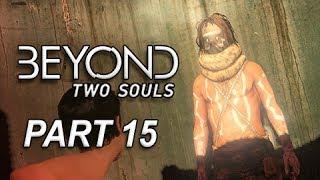 Beyond Two Souls Walkthrough Part 15 - Close Encounter Navajo (Let