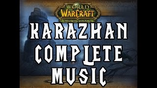 Karazhan Music Theme (Complete) - World Of Warcraft