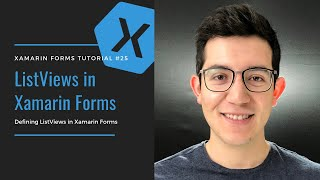ListView Tutorial - Xamarin Forms Edition