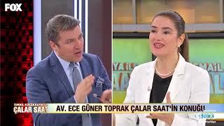 Av. Ece Güner Toprak 13 Mart 2018 Çalar Saat program  özeti