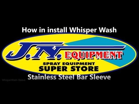 Whisper Wash Bar Stainless Steel Bar Sleeve installation