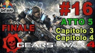Gears of War 4 - Gameplay ITA - Walkthrough #16 - [Atto 5-Capitolo 3-4] FINALE
