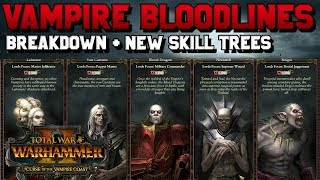 Vampire Count Bloodlines - Breakdown, New Skill Trees, Abilities & Lore | Total War: Warhammer 2