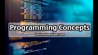 Programming Concepts | CompTIA IT Fundamentals FC0-U61 | 4.3