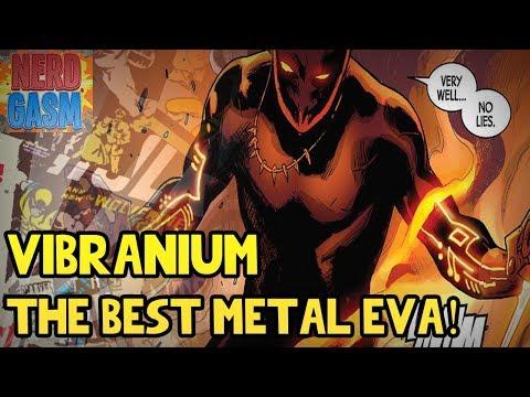 What is Vibranium? History of Vibranium in Wakanda Black Panther