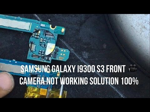 samsung galaxy i9300 s3 front camera not working solution 100%