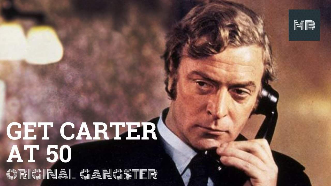 Download Get Carter at 50: Original Gangster - 50th Anniversary Video | Movie Birthdays