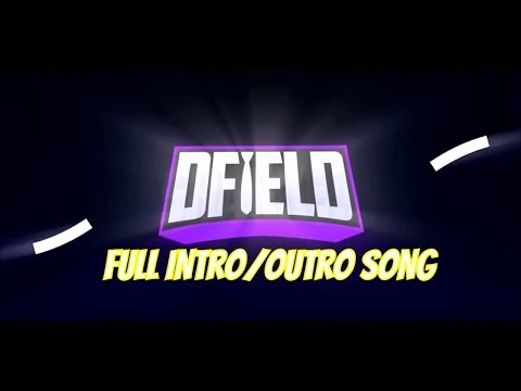 DFieldMark Full Intro/Outro Song (Massive Vibes - Burn The Stars & Two Feet - Had Some Drinks)
