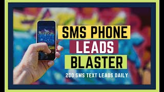 SMS Phone Leads Review Blaster