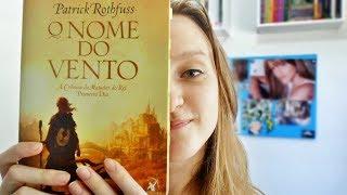 O Nome do Vento - Patrick Rothfuss | Ana Roncon
