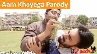 Aamir Bhai Aam Khayega Parody | The Idiotz