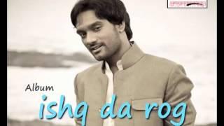 Ishq Da Rog | Master Saleem | Ishq Da Rog | Superhit Punjabi  Songs
