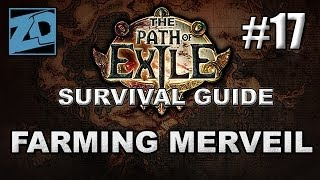 The Path of Exile Survival Guide #17: Farming Merveil for Sweet Unique Drops - Act 1 Cruel