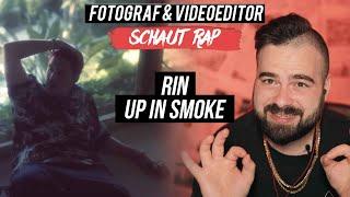 RIN - UP IN SMOKE // LIVE REACTION // FOTOGRAF & VIDEOEDITOR SCHAUT RAP