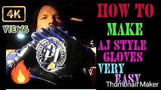 Hoe maak wwe aj stijl handschoenen    zeer eenvoudig| aj stijl replica handschoenen in 3 minuten