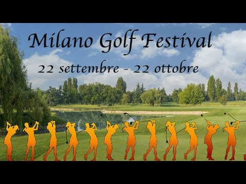 #GOLF MILANO GOLF FESTIVAL 2019 - Le Rovedine Golf Club dive