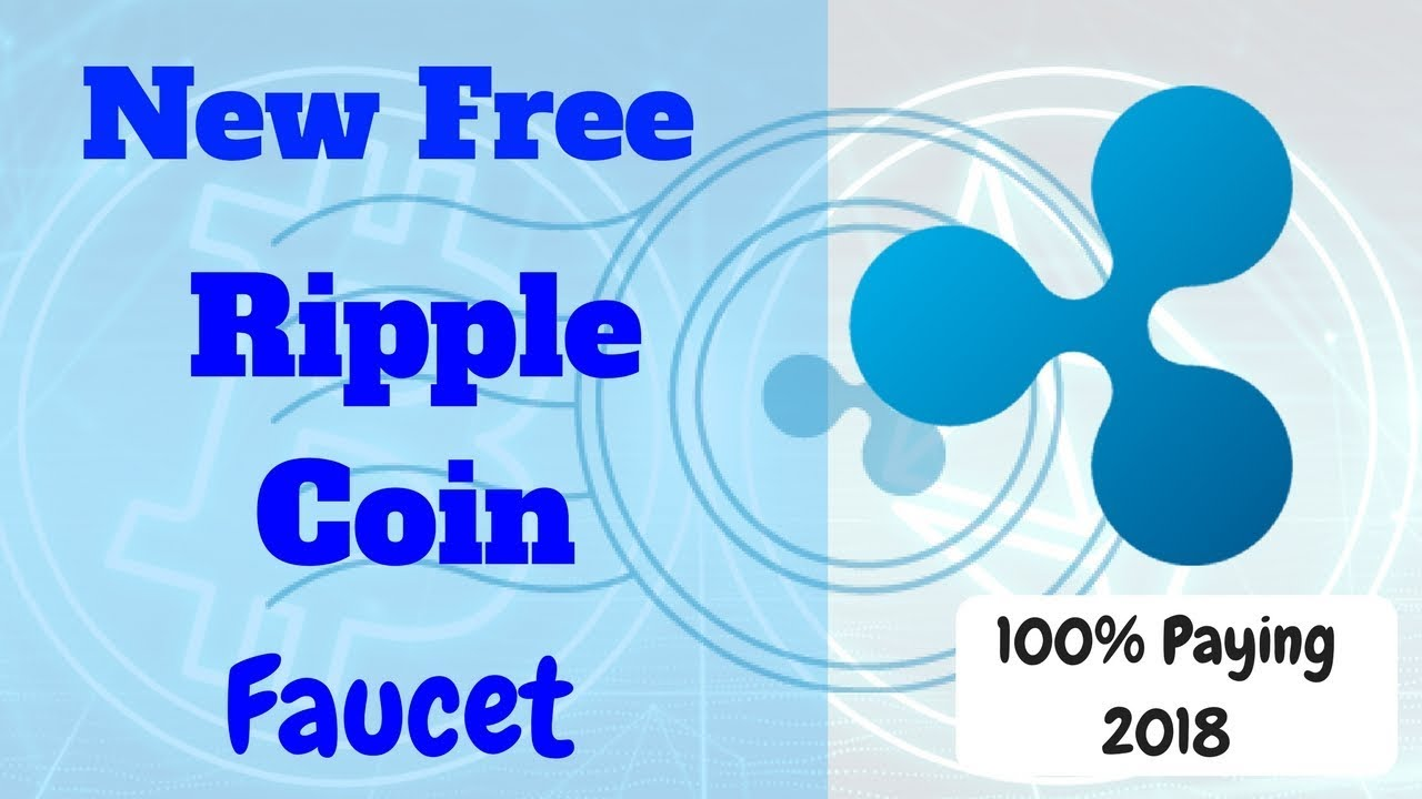 New Ripple coin Faucet | free ripplecoin | Free ripple every hour