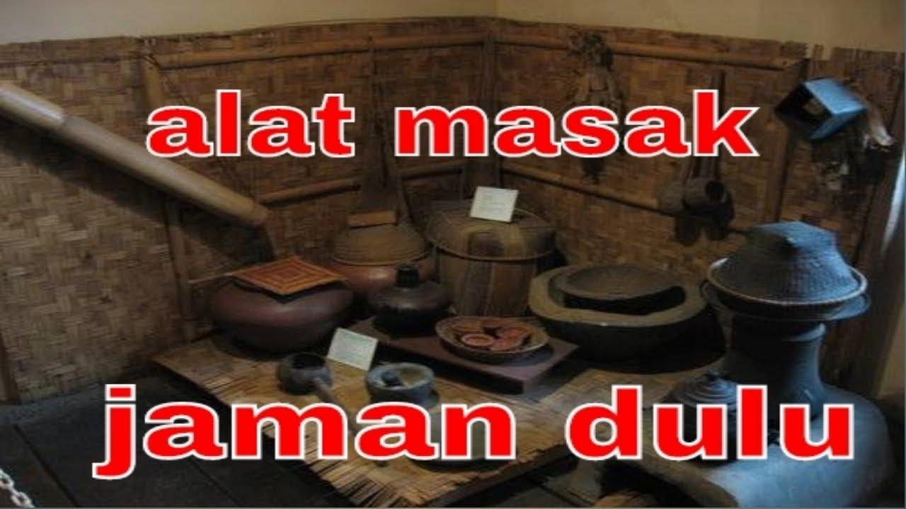 Alat Dapur Tradisional Peralatan