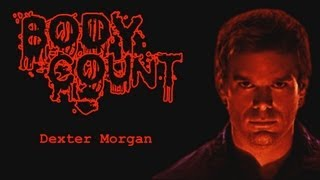 Body Count : Dexter Morgan