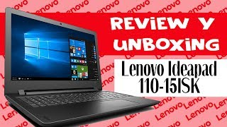 REVIEW Y UNBOXING Lenovo Ideapad 110 15ISK