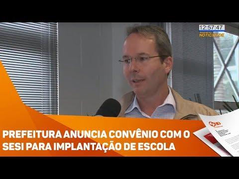 Prefeitura anuncia convênio com o SESI para implantação de escola - TV SOROCABA/SBT