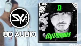 J. Balvin - Ay Vamos (8D Audio)