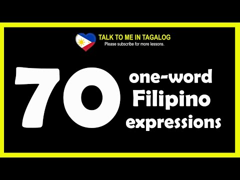 Learn Tagalog - 70 ONE-WORD FILIPINO EXPRESSIONS