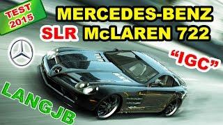 """NFS World Mercedes-Benz SLR McLaren 722 """"IGC"""" (Test 2015) [LANGJB]"""