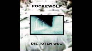 Fockewolf - Terror & Withdraw