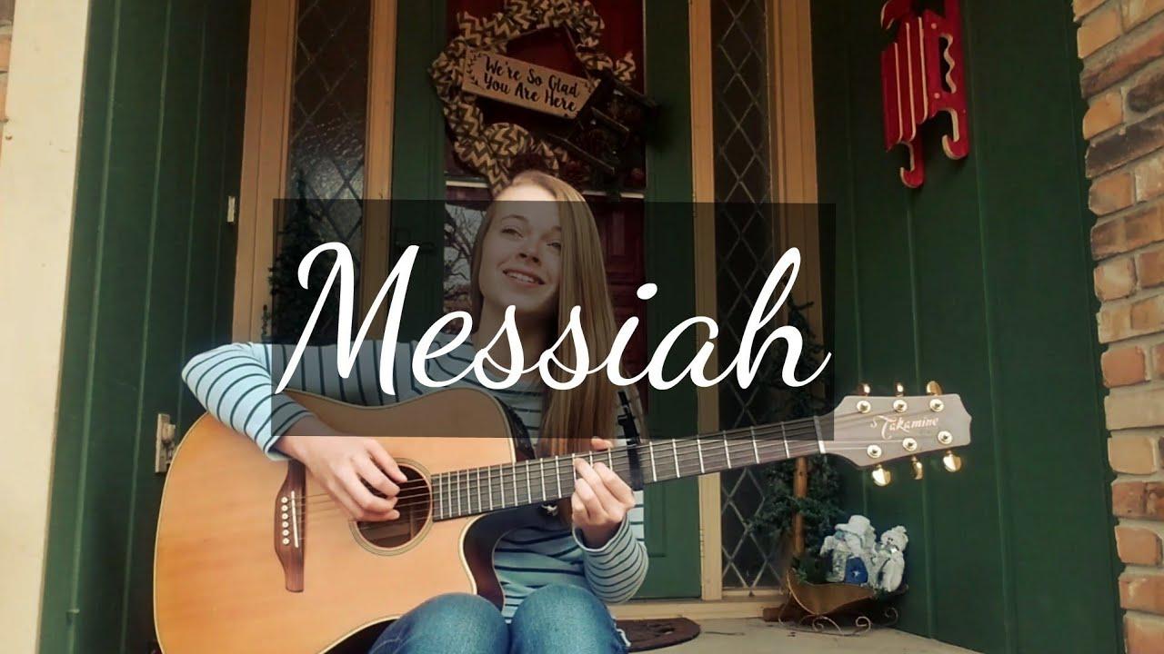 Messiah Francesca Battistelli Cover Youtube