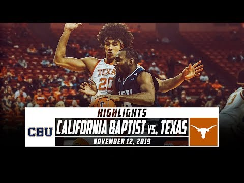 California Baptist vs. Texas Basketball Highlights (2019-20)