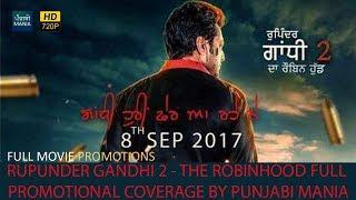 Watch Rupinder Gandhi 2 - The Robinhood Full Punjabi Movie Promotions by Punjabi Mania