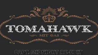 Tomahawk's Capt. Midnight Re-edit