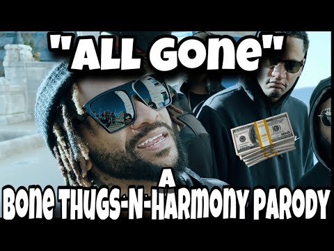 """ALL GONE"" A BONE THUGS-N-HARMONY (STIMULUS SONG PT. 3)"