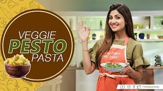 Veggie Pesto Pasta  Shilpa Shetty Kundra   Healthy Recipes   The Art Of Loving Food